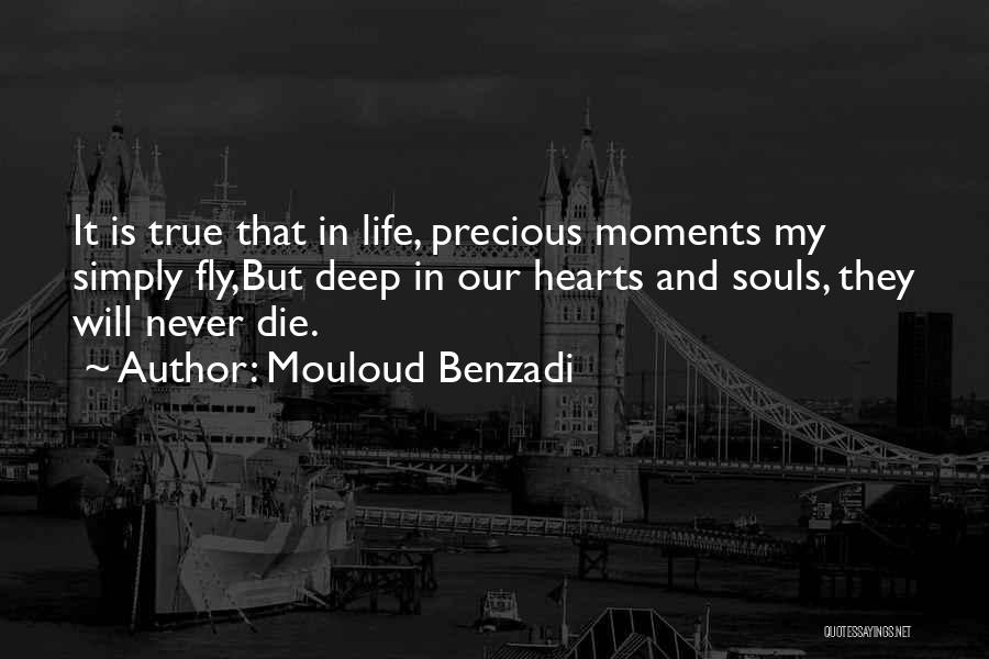 Never Die Love Quotes By Mouloud Benzadi
