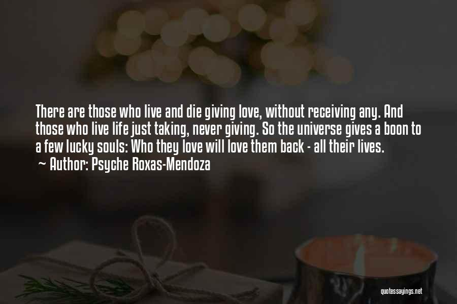 Never Die Love Quotes By Psyche Roxas-Mendoza