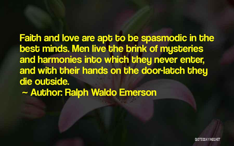 Never Die Love Quotes By Ralph Waldo Emerson