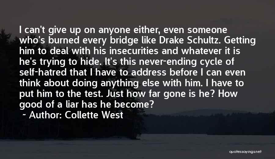 Never Ending Cycle Quotes By Collette West