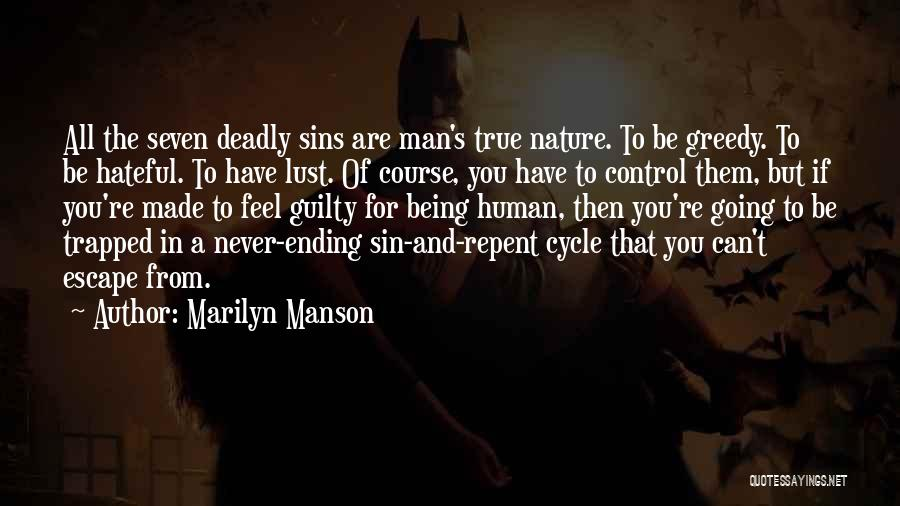 Never Ending Cycle Quotes By Marilyn Manson
