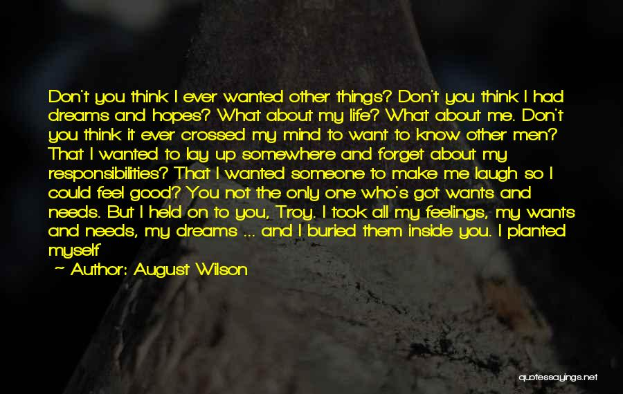 Never Ever Forget You Quotes By August Wilson