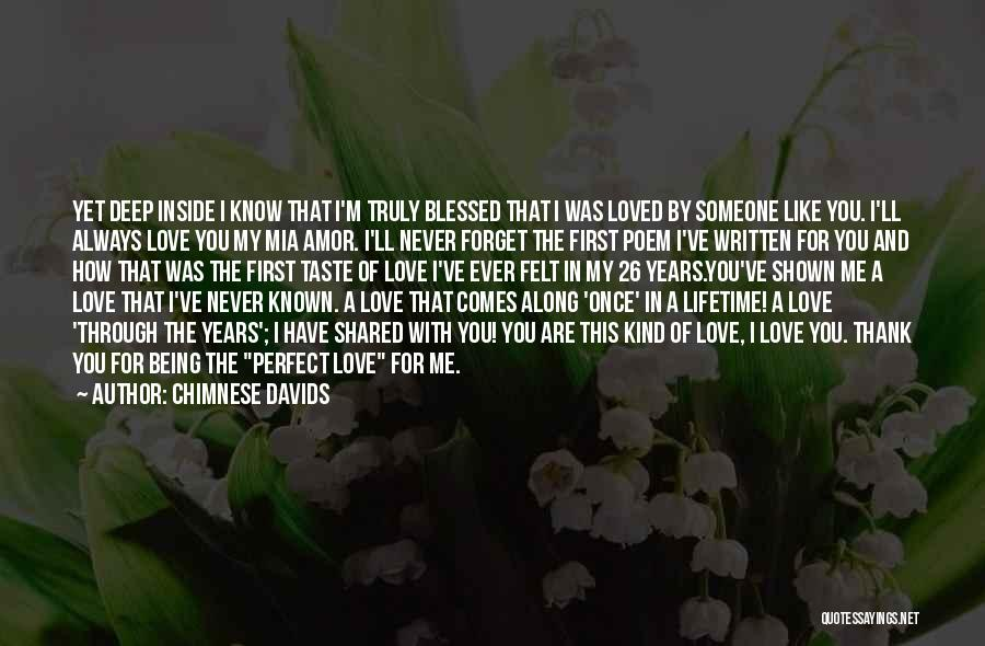 Never Ever Forget You Quotes By Chimnese Davids