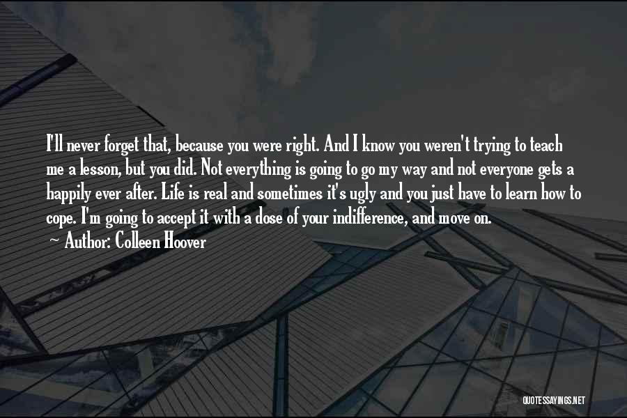 Never Ever Forget You Quotes By Colleen Hoover