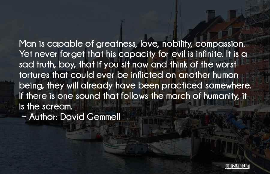 Never Ever Forget You Quotes By David Gemmell