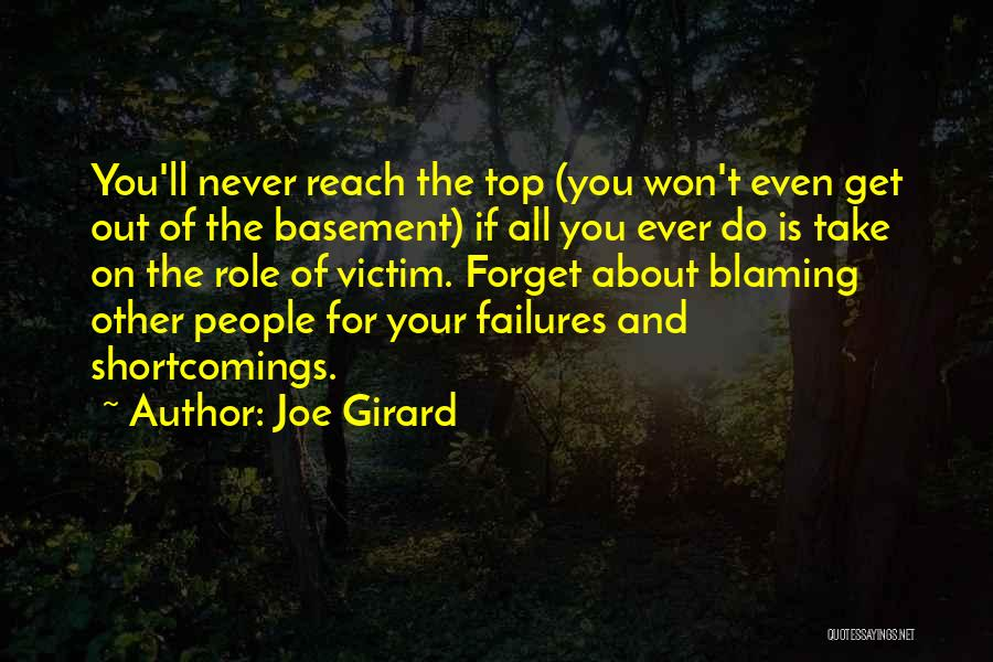 Never Ever Forget You Quotes By Joe Girard