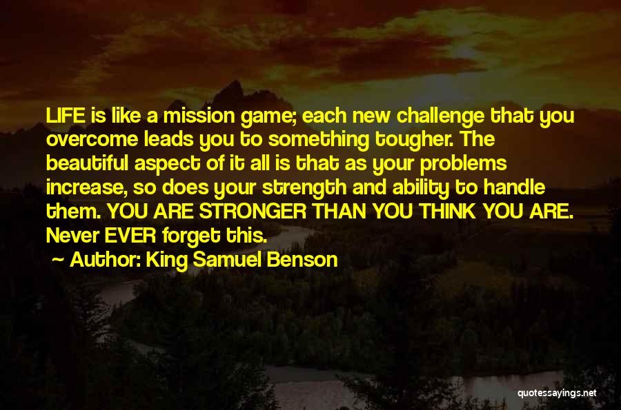 Never Ever Forget You Quotes By King Samuel Benson