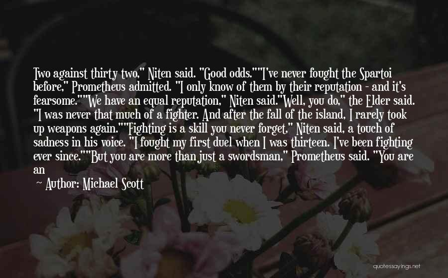 Never Ever Forget You Quotes By Michael Scott