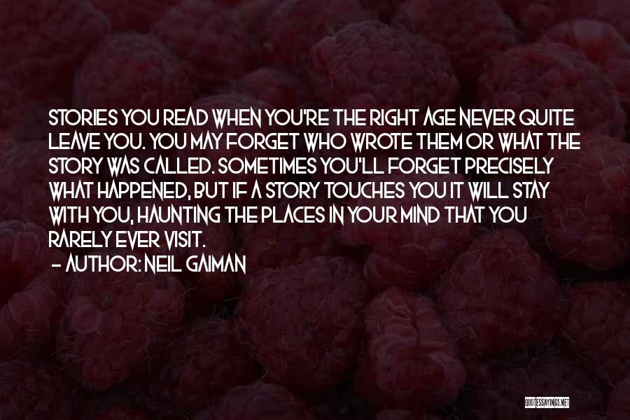 Never Ever Forget You Quotes By Neil Gaiman