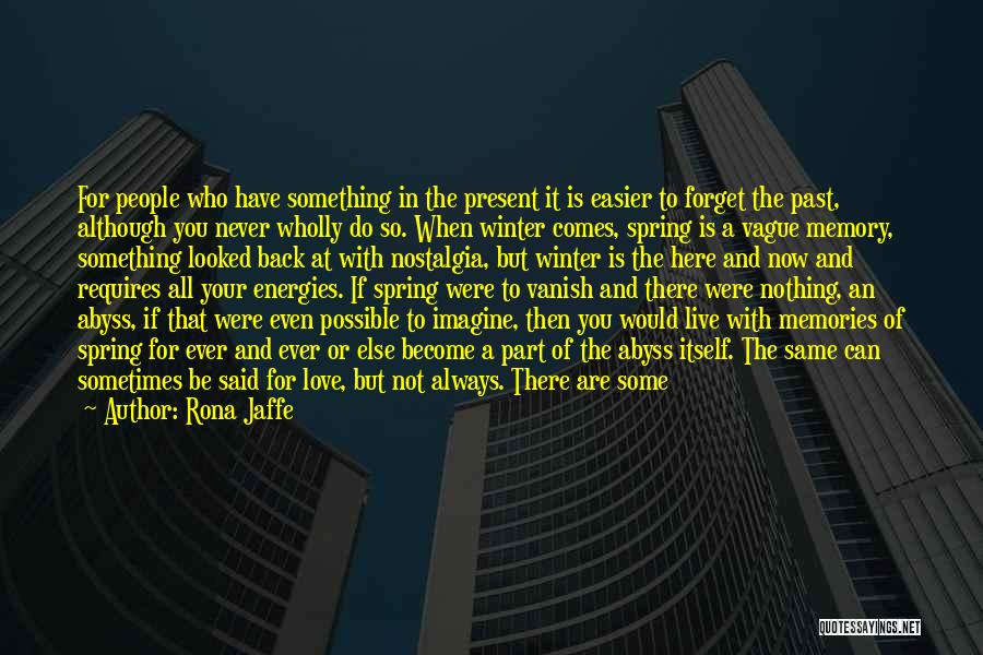 Never Ever Forget You Quotes By Rona Jaffe