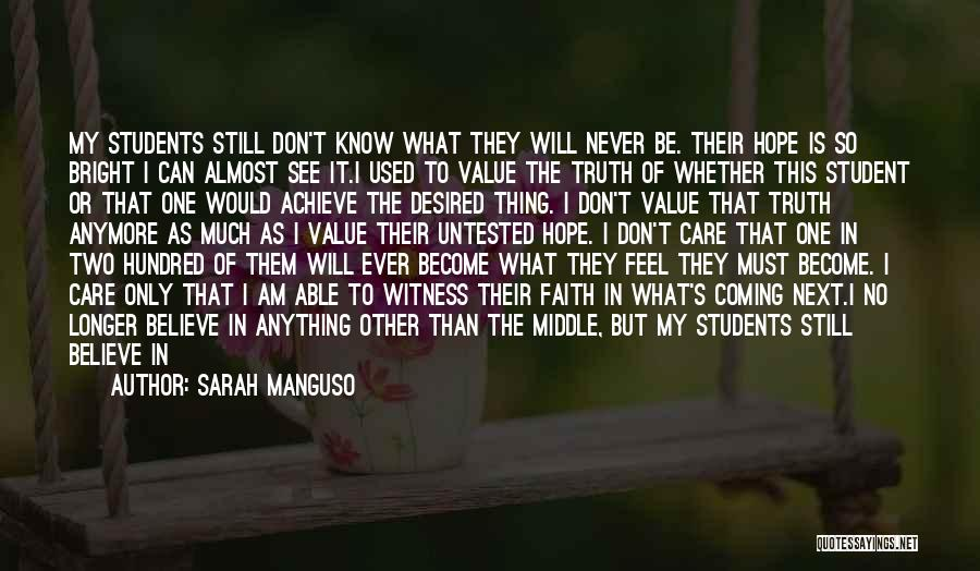 Never Ever Forget You Quotes By Sarah Manguso