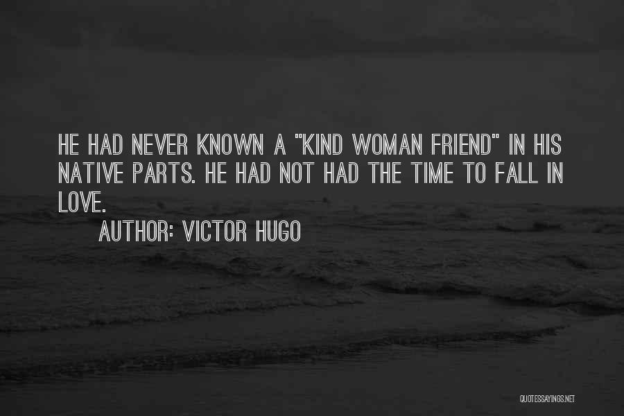Never Fall Love Your Best Friend Quotes By Victor Hugo