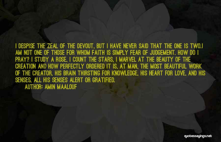 Never Fear Love Quotes By Amin Maalouf