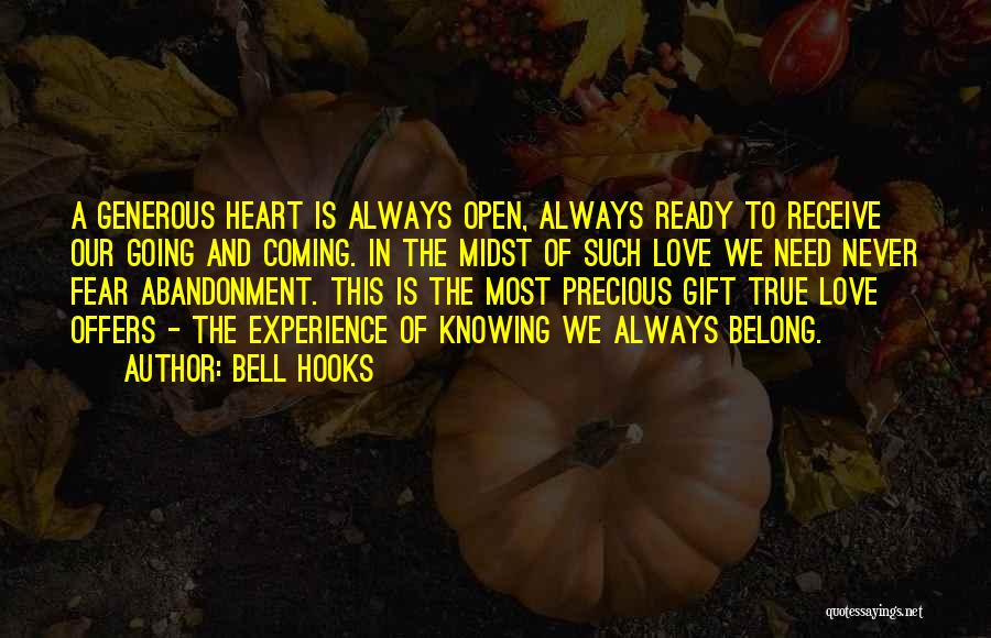 Never Fear Love Quotes By Bell Hooks