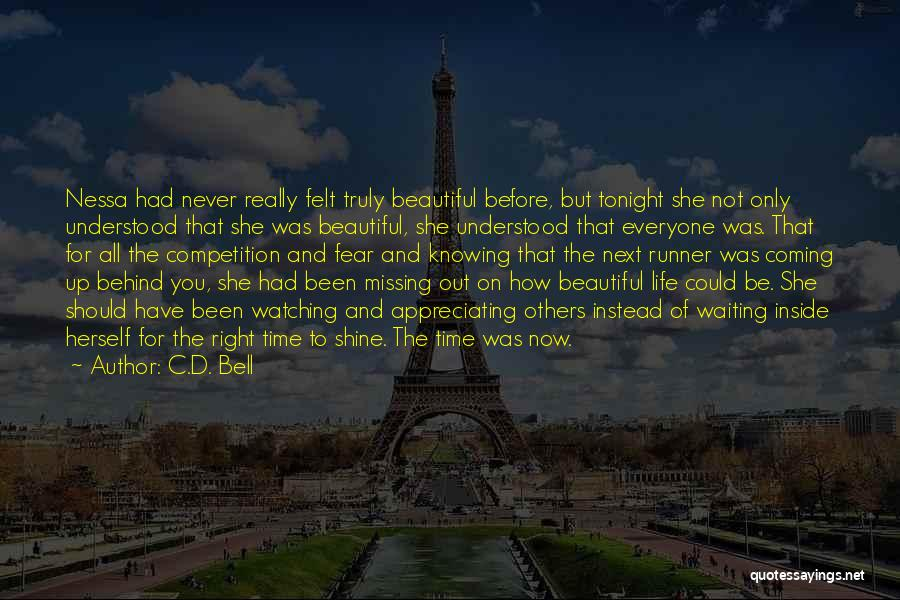 Never Fear Love Quotes By C.D. Bell