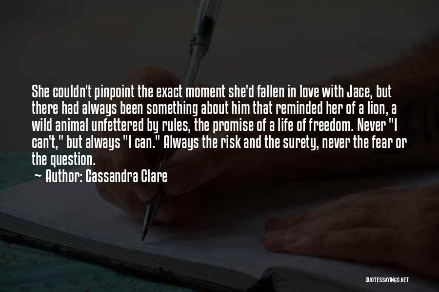 Never Fear Love Quotes By Cassandra Clare