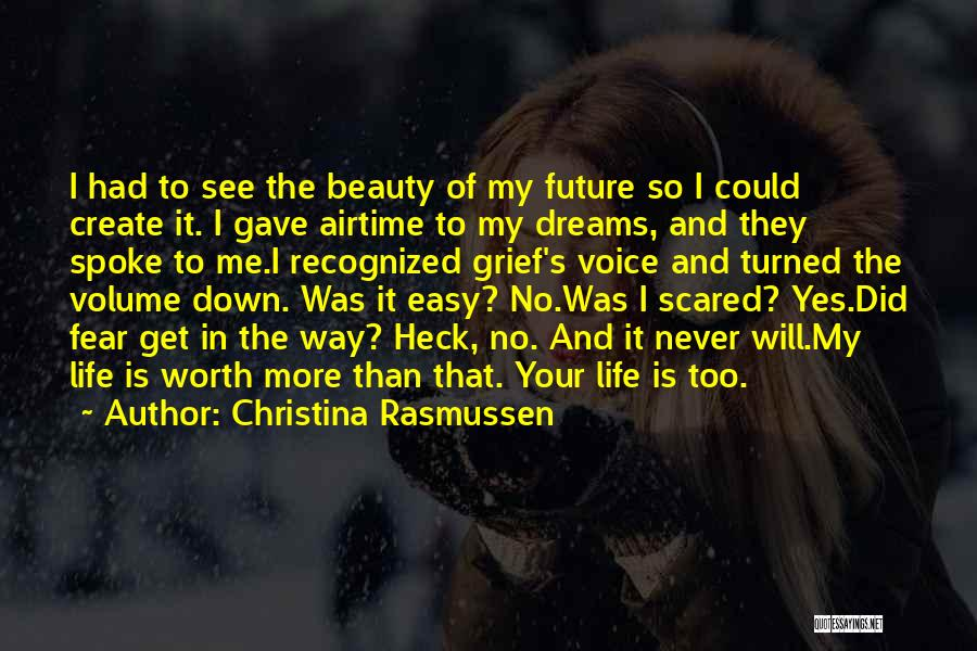 Never Fear Love Quotes By Christina Rasmussen
