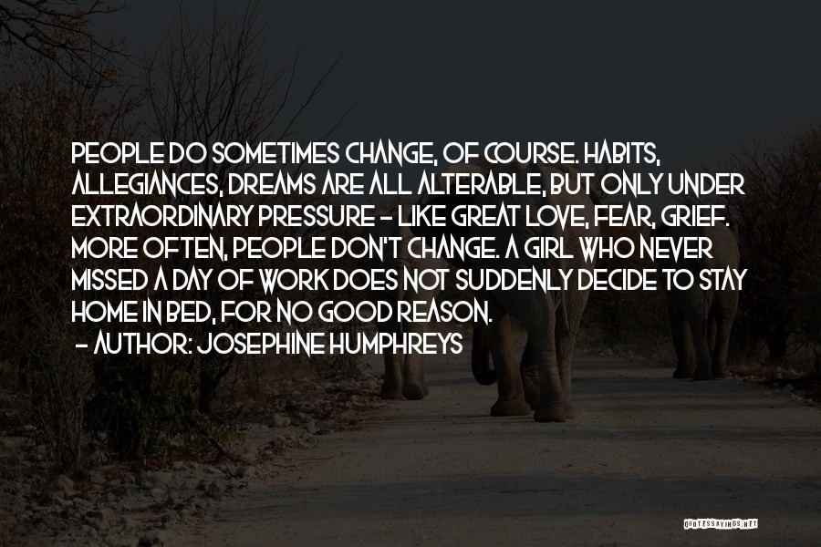 Never Fear Love Quotes By Josephine Humphreys