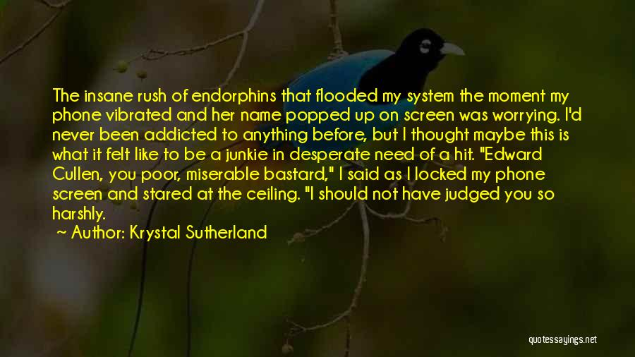 Never Felt Like This Before Quotes By Krystal Sutherland