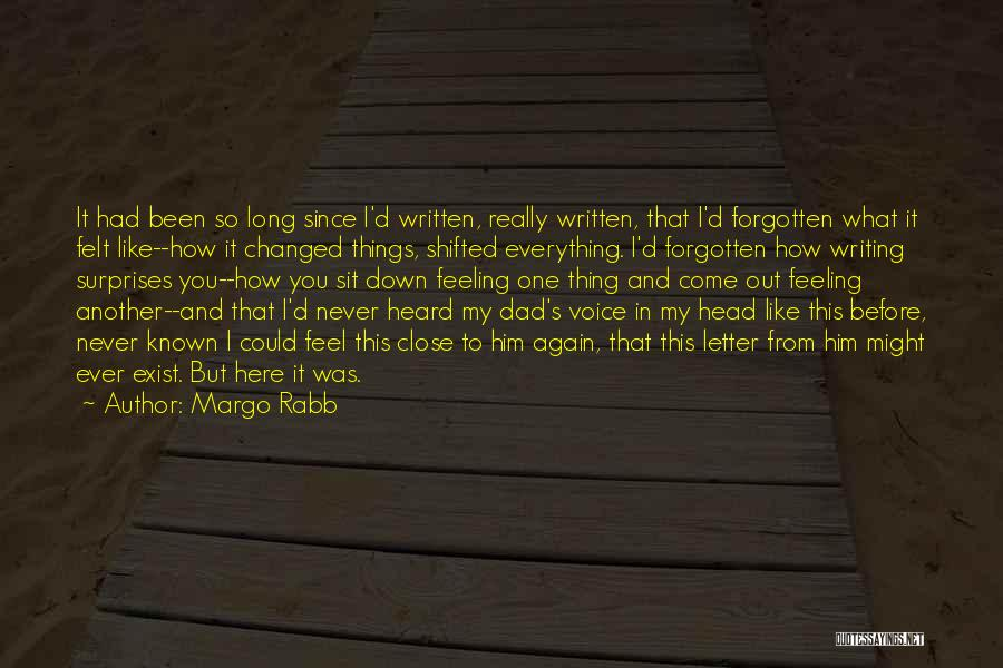 Never Felt Like This Before Quotes By Margo Rabb