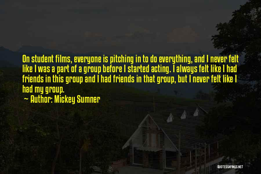Never Felt Like This Before Quotes By Mickey Sumner