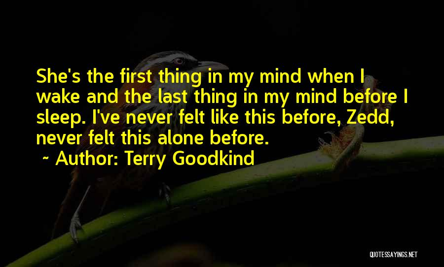 Never Felt Like This Before Quotes By Terry Goodkind