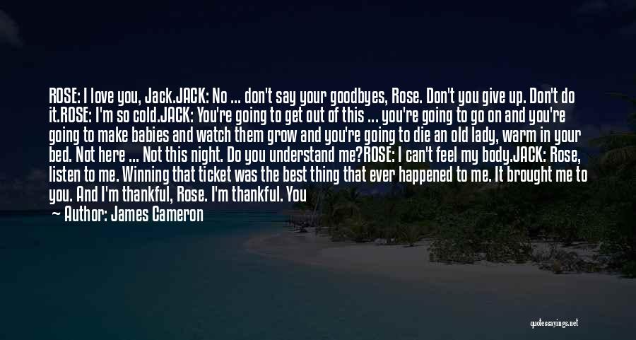 Never Give Up On Love Quotes By James Cameron
