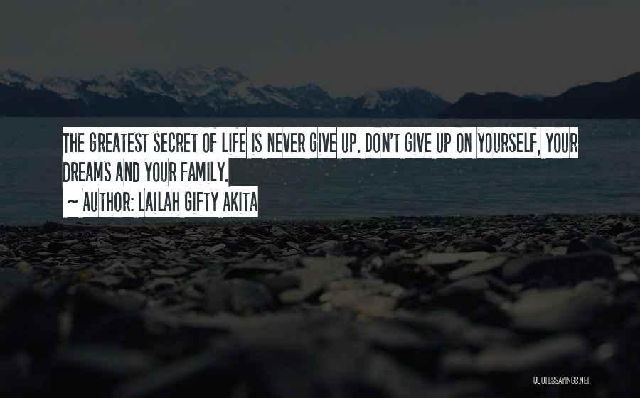 Never Give Up On Love Quotes By Lailah Gifty Akita