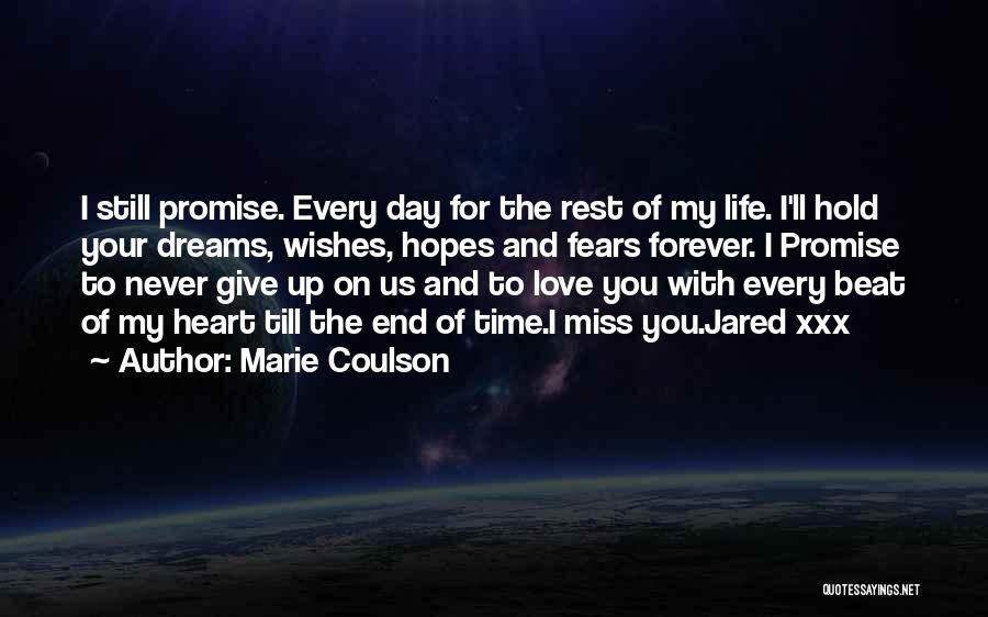 Never Give Up On Love Quotes By Marie Coulson