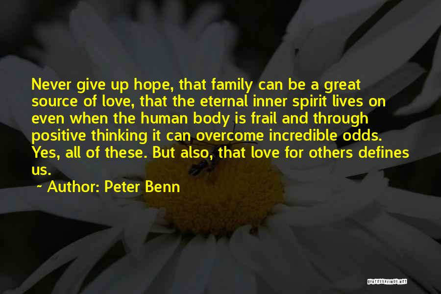 Never Give Up On Love Quotes By Peter Benn