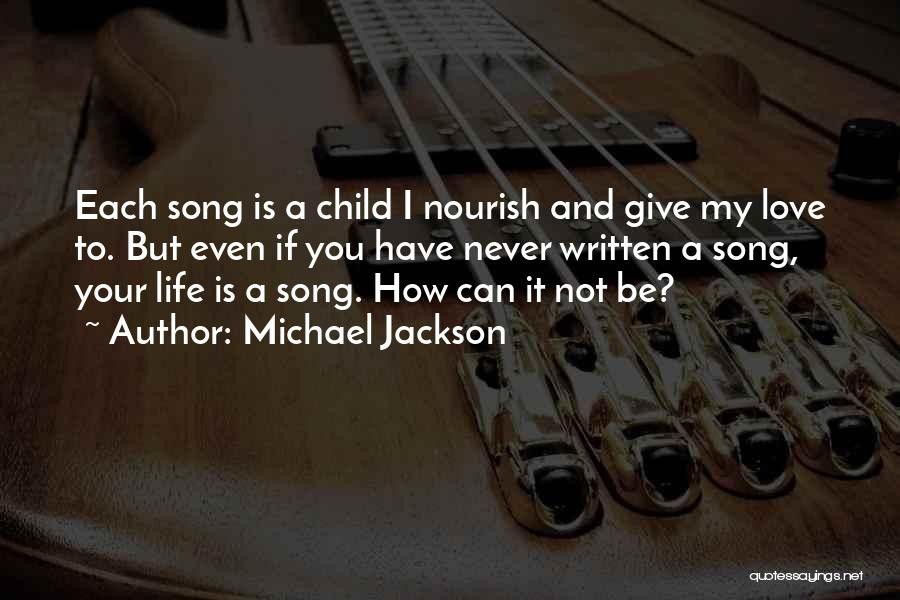 Never Give Up On Someone You Love Quotes By Michael Jackson