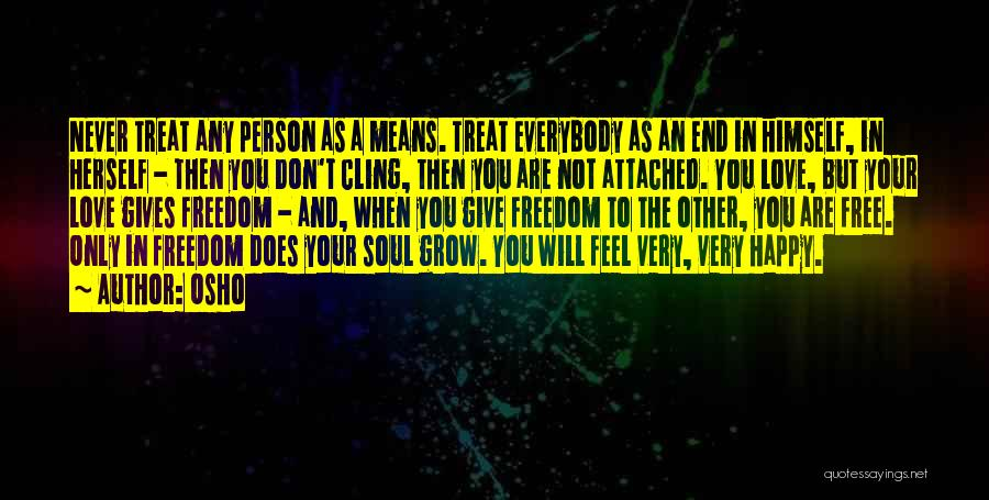 Never Give Up On Someone You Love Quotes By Osho