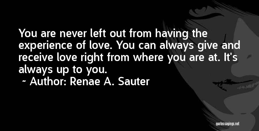Never Give Up On Someone You Love Quotes By Renae A. Sauter