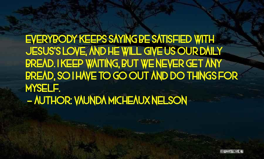 Never Give Up On Someone You Love Quotes By Vaunda Micheaux Nelson