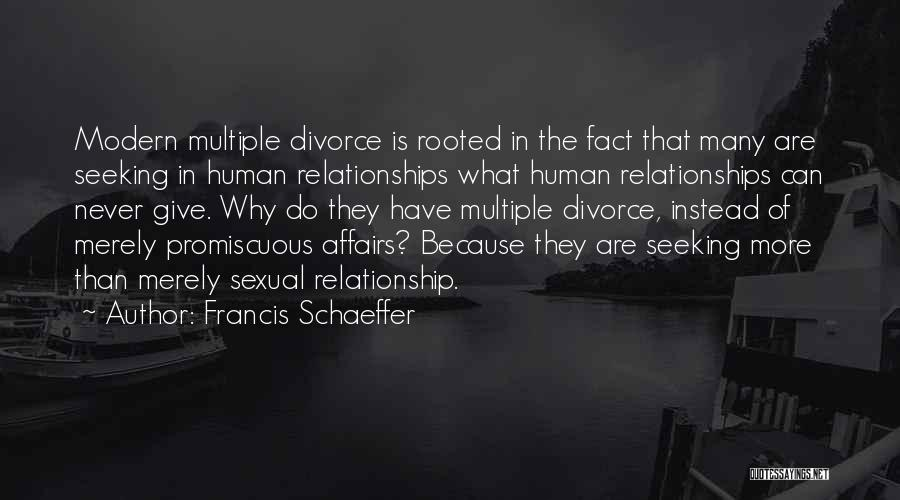Never Giving Up On Relationships Quotes By Francis Schaeffer