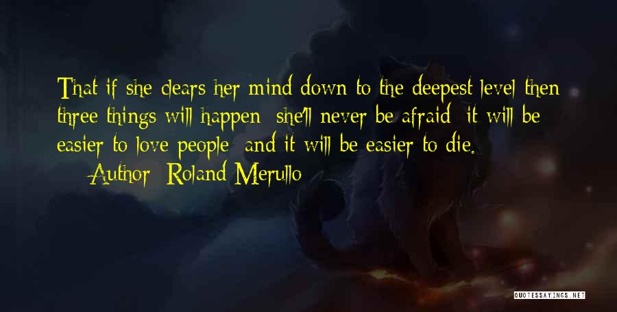 Never Go Down To Their Level Quotes By Roland Merullo