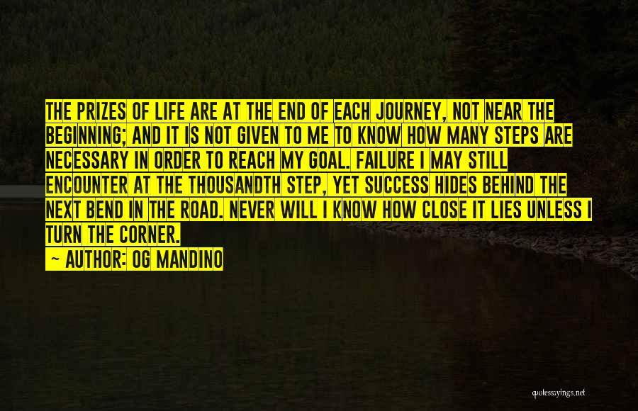 Never Know When Life Will End Quotes By Og Mandino