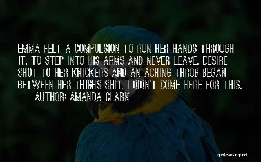 Never Leave Quotes By Amanda Clark