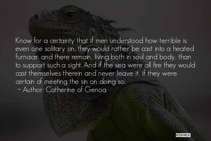Never Leave Quotes By Catherine Of Genoa