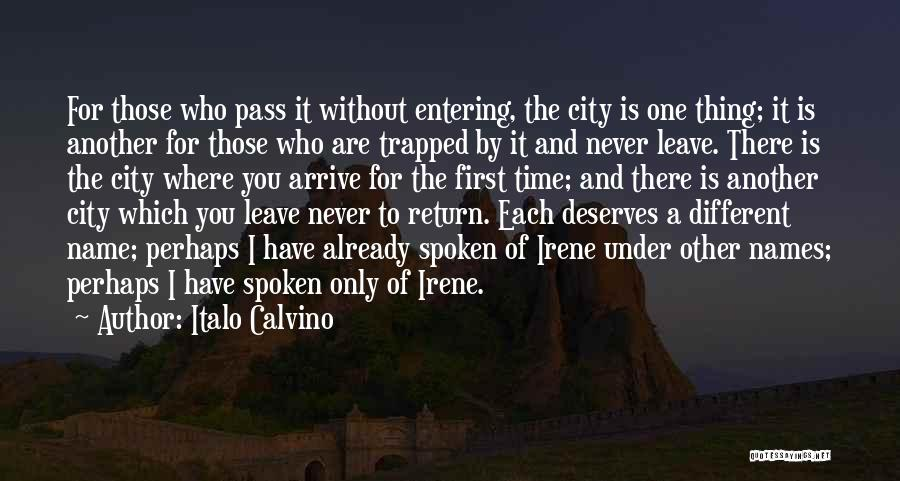 Never Leave Quotes By Italo Calvino