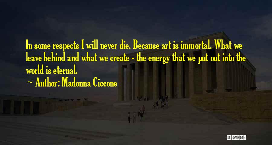 Never Leave Quotes By Madonna Ciccone