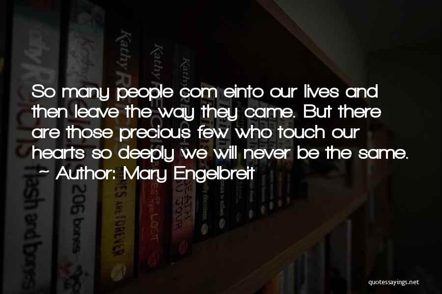 Never Leave Quotes By Mary Engelbreit