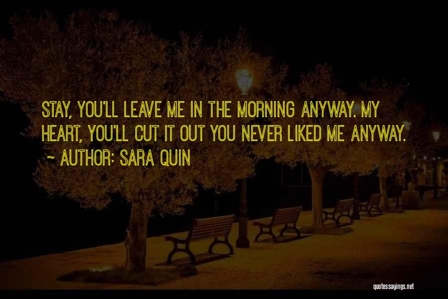 Never Leave Quotes By Sara Quin