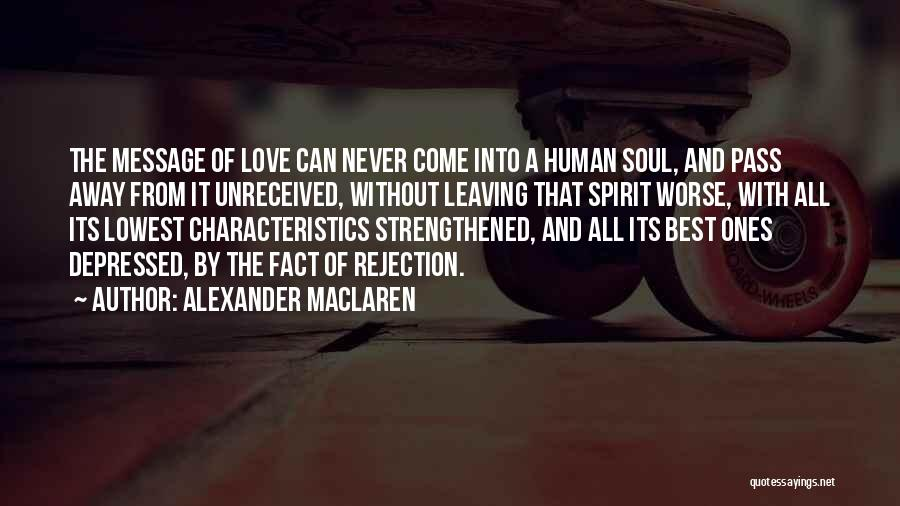 Never Leaving Love Quotes By Alexander MacLaren