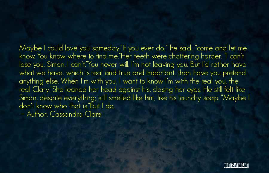 Never Leaving Love Quotes By Cassandra Clare