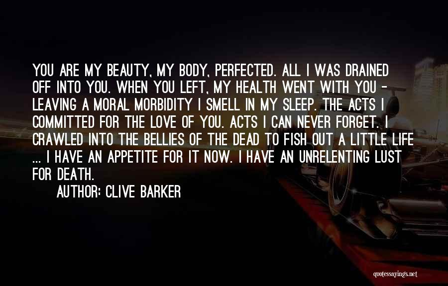 Never Leaving Love Quotes By Clive Barker