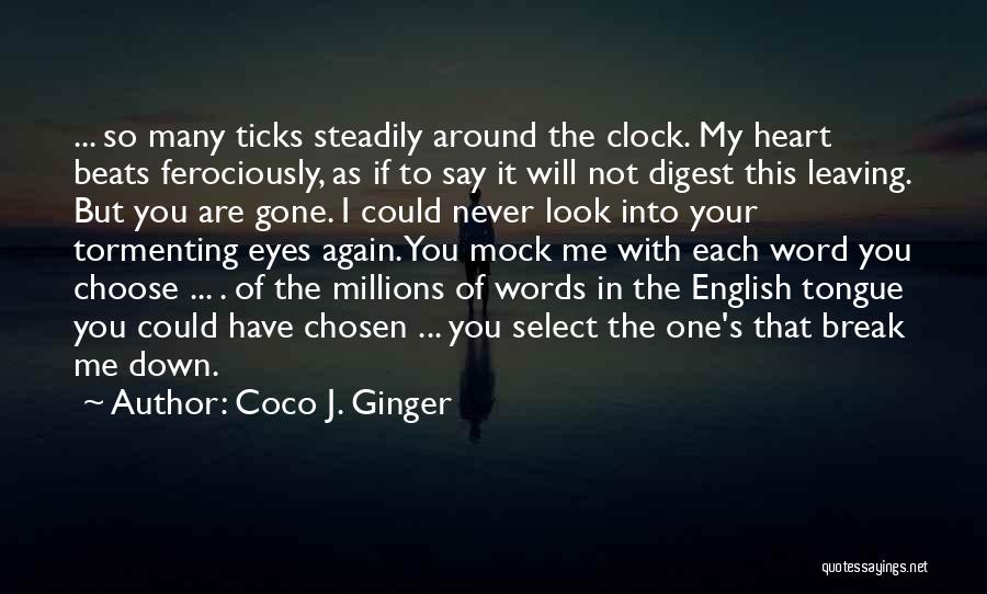 Never Leaving Love Quotes By Coco J. Ginger