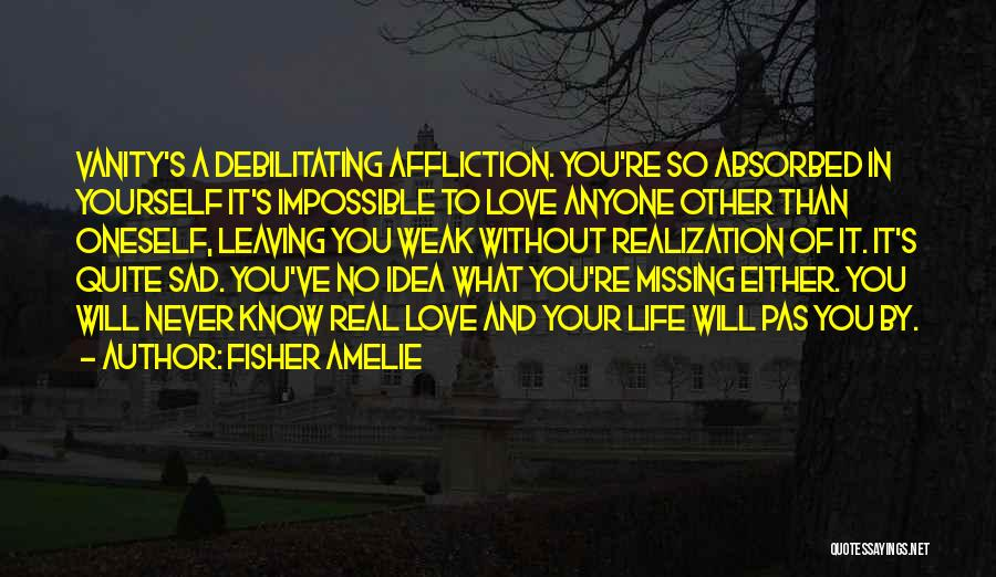 Never Leaving Love Quotes By Fisher Amelie