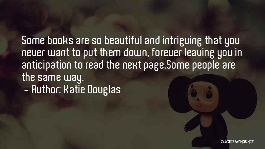 Never Leaving Love Quotes By Katie Douglas