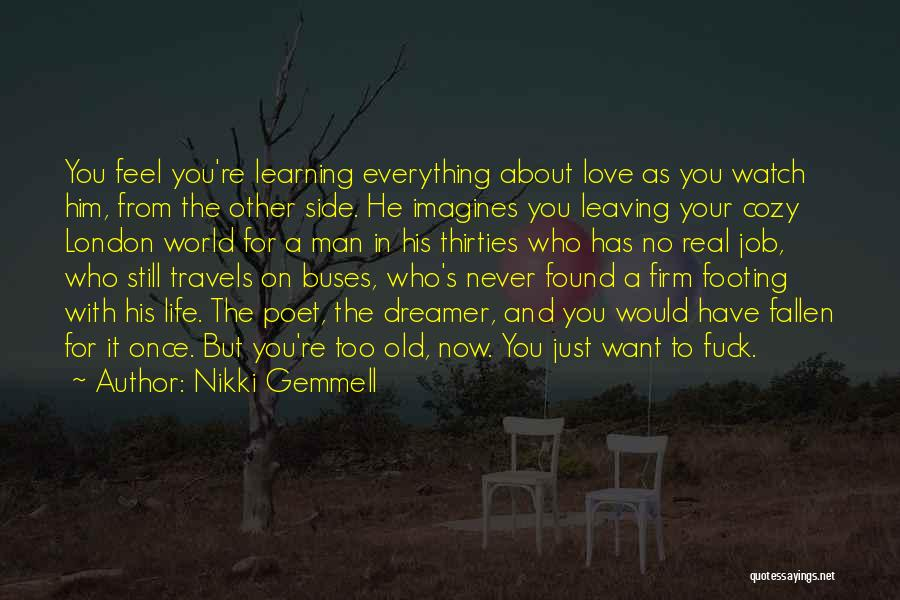Never Leaving Love Quotes By Nikki Gemmell